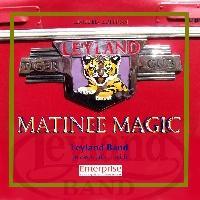 Matinee Magic